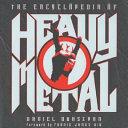 The Encyclopedia of Heavy Metal