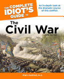 The Complete Idiot S Guide To The Civil War 3rd Edition