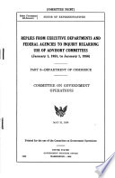 Replies From Executive Departments And Federal Agencies To Inquiry Regarding Use Of Advisory Committees