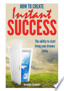 How To Achieve Instant Success Book PDF