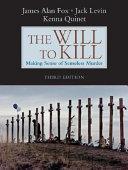 The Will to Kill: Making Sense of Senseless Murder - Seite 41