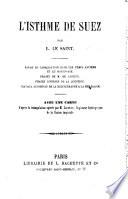 L'Isthme de Suez ... Avec une carte