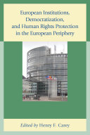 European Institutions, Democratization, and Human Rights Protection ...