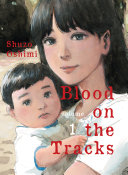 Blood on the Tracks, volume 1 [Pdf/ePub] eBook