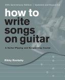 How to Write Songs on Guitar Pdf/ePub eBook