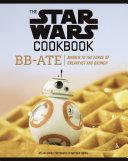 The Star Wars Cookbook: BB-Ate