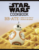 The Star Wars Cookbook  BB Ate