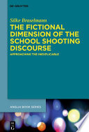 The Fictional Dimension of the School Shooting Discourse