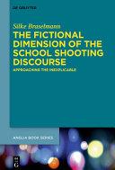 The Fictional Dimension of the School Shooting Discourse Pdf/ePub eBook