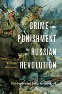 Crime and Punishment in the Russian Revolution Pdf/ePub eBook