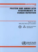 Protein and Amino Acid Requirements in Human Nutrition