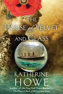 Pdf The House of Velvet and Glass Telecharger