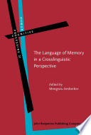 The Language of Memory in a Crosslinguistic Perspective