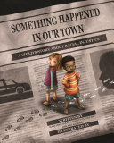 Something Happened in Our Town Marianne Celano, Marietta Collins, Ann Hazzard Cover