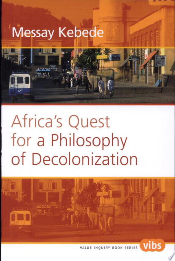 Africa's Quest for a Philosophy of Decolonization