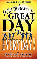 How To Have A Great Day Everyday Book PDF