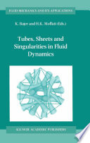 Tubes  Sheets and Singularities in Fluid Dynamics Book