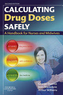 Calculating Drug Doses Safely E-Book