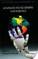 Advanced Tactile Sensing for Robotics