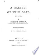 A Harvest of Wild Oats