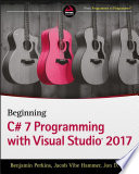 Beginning C  7 Programming with Visual Studio 2017