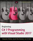 Beginning C# 7 Programming with Visual Studio 2017