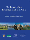 The Impact of the Edwardian Castles in Wales