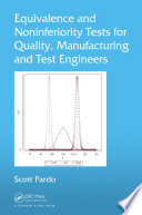 Equivalence And Noninferiority Tests For Quality Manufacturing And Test Engineers Book PDF