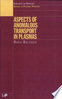 Aspects Of Anomalous Transport In Plasmas Book PDF