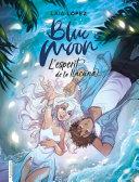 Blue Moon. L'esperit de la llacuna Pdf/ePub eBook