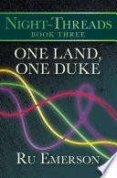 One Land  One Duke