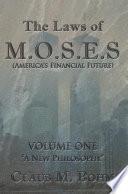 The Laws Of M O S E S America S Financial Future  Book PDF