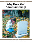 Bible Study Course  Lesson 4   Why Does God Allow Suffering