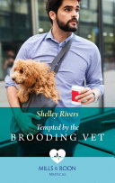 Tempted By The Brooding Vet  Mills   Boon Medical