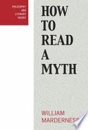 How to Read a Myth