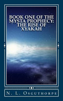 The Rise of Xyakah