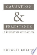 Causation and Persistence