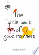 The Little Book of Good Manners Book