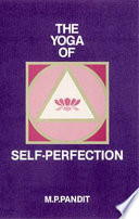 The Yoga of Self perfection