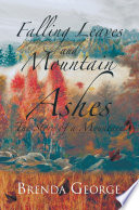 Falling Leaves and Mountain Ashes