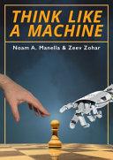 Think Like a Machine