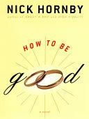 How to Be Good [Pdf/ePub] eBook