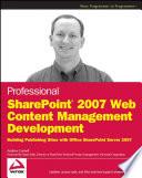 Professional SharePoint 2007 Web Content Management Development Book