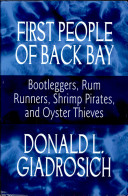 First People of Back Bay  Bootleggers  Rum Runners  Shrimp Pirates  and Oyster Thieves