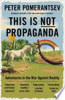 This Is Not Propaganda Book PDF
