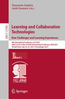 Learning and Collaboration Technologies  New Challenges and Learning Experiences