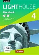 English G LIGHTHOUSE 4: 8. Schuljahr. Workbook Mit CD-ROM (e-Workbook) und Audio-CD