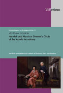 Handel and Maurice Greene s Circle at the Apollo Academy Book