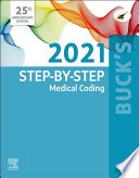Buck's Step-by-Step Medical Coding, 2021 Edition - EBook