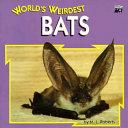 World s Weirdest Bats